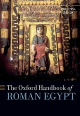 The Oxford Handbook of Roman Egypt ebook by