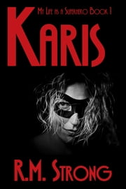 Karis ebook by R.M. Strong