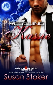 Rescuing Kassie ebook by Susan Stoker