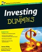 Investing For Dummies ebook by James Kirby, Barbara Drury