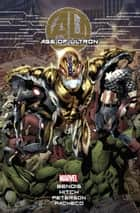 Age Of Ultron ebook by Brian Michael Bendis,Bryan Hitch;Brandon Peterson
