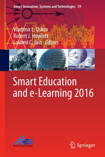 Smart Education and e-Learning 2016 ebook by