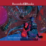 The Stuff of Stars audiobook by Marion Dane Bauer