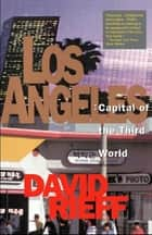 Los Angeles ebook by David Rieff