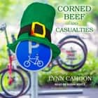 Corned Beef and Casualties audiobook by Lynn Cahoon