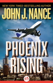 Phoenix Rising ebook by John J. Nance