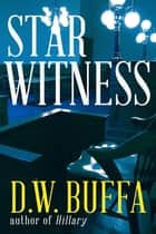 Star Witness ebook by D.W. Buffa