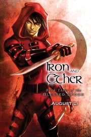 Iron and Ether ebook by August Li