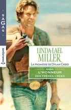 La promesse de Dylan Creed - T2 - L'honneur des frères Creed ebook by Linda Lael Miller