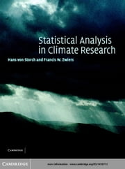 Statistical Analysis in Climate Research ebook by Storch, Hans von