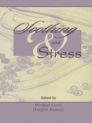 Soothing and Stress ebook by