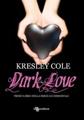 Dark Love ebook by Kresley Cole