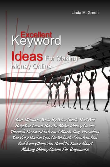 Excellent Keyword Ideas For Making Money Online