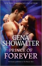 Prince of Forever ebook by Gena Showalter