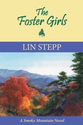 The Foster Girls ebook by Lin Stepp