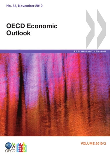 OECD Economic Outlook, Volume 2010 Issue 2 -- Preliminary version ebook by Collective