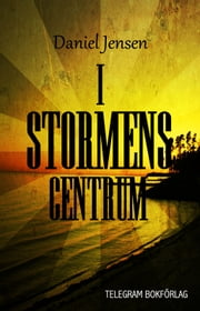 I stormens centrum ebook by Daniel Jensen