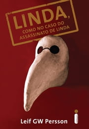 Linda, como no caso do assassinato de Linda ebook by Leif GW Persson