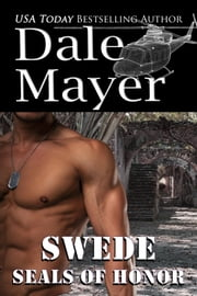 SEALs of Honor: Swede ebook by Dale Mayer