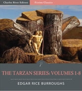 The Tarzan Series: Volumes 1-8 (Illustrated Edition) ebook by Edgar Rice Burroughs