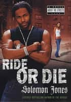 Ride or Die ebook by Solomon Jones