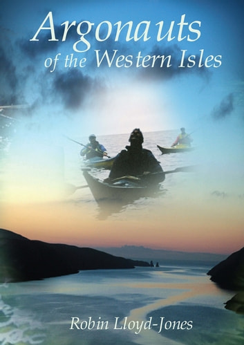 Argonauts of the Western Isles ebook by Robin Lloyd-Jones