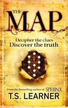The Map ebook by T. S. Learner