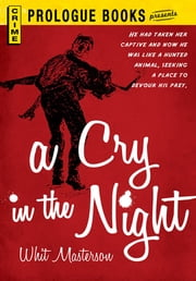 A Cry in the Night ebook by Whit Masterson