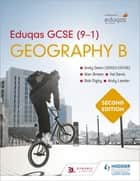 Eduqas GCSE (9-1) Geography B Second Edition ebook by Andy Owen, Andy Owen, Alan Brown,...