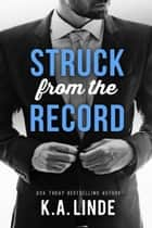 Struck from the Record ebook by K.A. Linde
