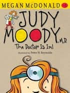 Judy Moody M.D. ebook by Megan McDonald