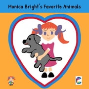 Monica Bright's favorite Animals ebook by Cedar Books