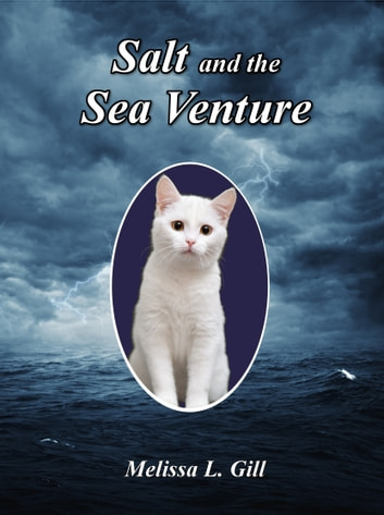 Salt and the Sea Venture ebook by Melissa L. Gill