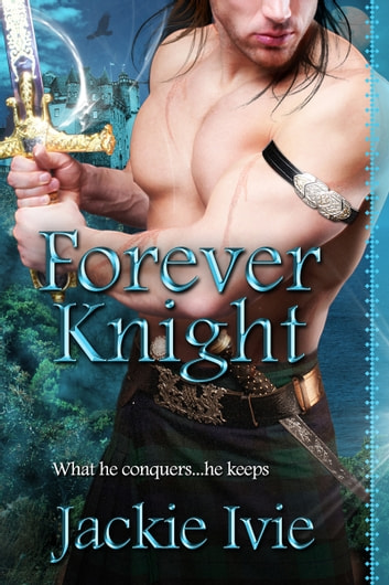 Forever Knight ebook by Jackie Ivie