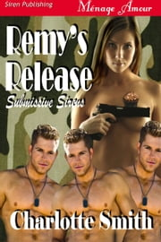 Remy's Release ebook by Charlotte Smith