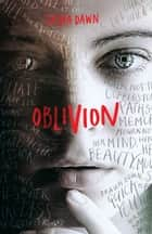 Oblivion ebook by Sasha  Dawn