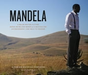 Mandela - A Film and Historical Companion ebook by Keith Bernstein