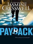 Payback (Mills & Boon M&B) ebook by Jasmine Cresswell