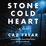 Stone Cold Heart - A Novel audiobook by Caz Frear