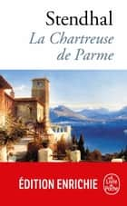 La Chartreuse de Parme ebook by