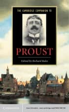 The Cambridge Companion to Proust ebook by Richard Bales