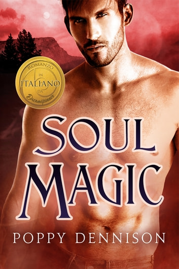 Soul Magic (Italiano) ebook by Poppy Dennison