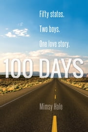 100 Days ebook by Mimsy Hale