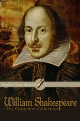 William Shakespeare: The Complete Collection ebook by William Shakespeare