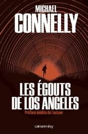 Les Egouts de Los Angeles eBook by Michael Connelly