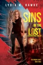 Sins of the Lost ebook by Lydia M. Hawke
