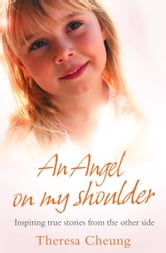 An Angel on My Shoulder ebook by Theresa Cheung