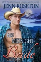 The ranchers royal bride bbw romance ebook by jenn roseton his midnight bride bbw western romance millionaire cowboys 6 millionaire cowboys ebook fandeluxe Ebook collections