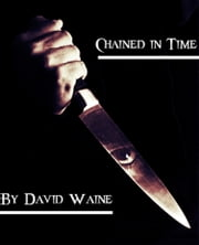 Chained in Time ebook by David Waine