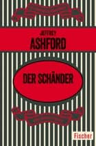 Der Schänder ebook by Jeffrey Ashford, Marfa Berger